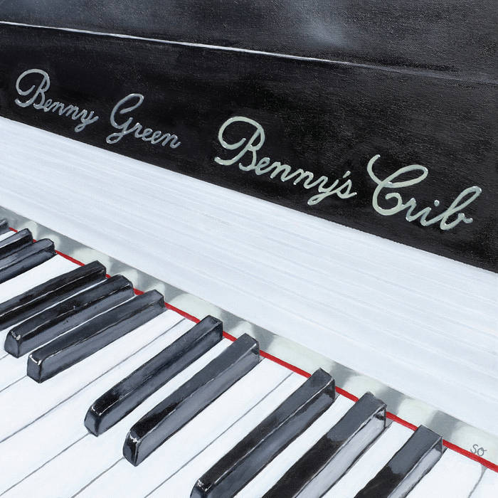BENNY GREEN (PIANO) - Bennys Crib cover
