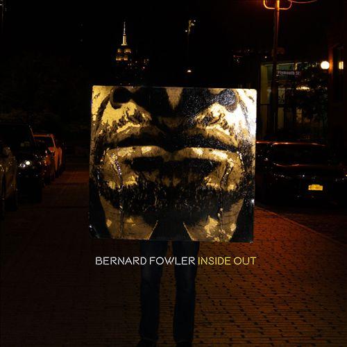BERNARD FOWLER - Inside Out cover