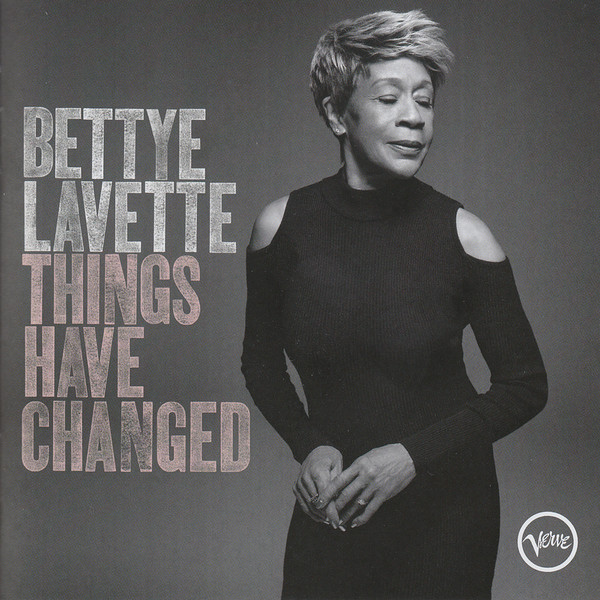 BETTYE LAVETTE - Things Have Changed cover