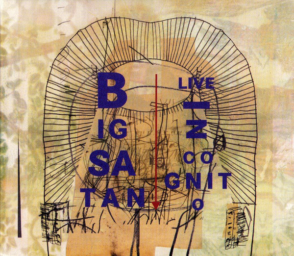 BIG SATAN - Live In Cognito cover