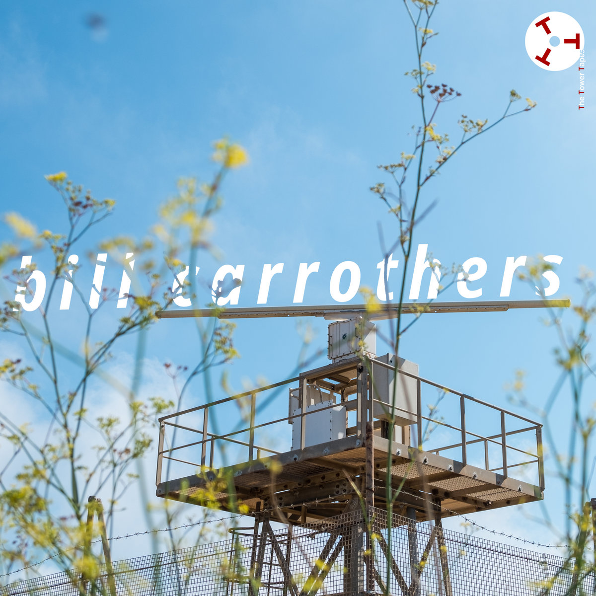 BILL CARROTHERS - The Tower Tapes #7 : Bill Carrothers cover