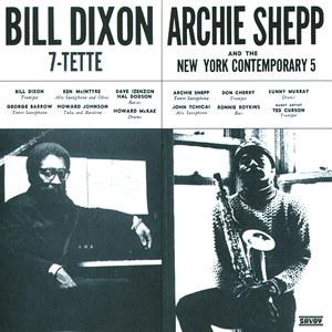 BILL DIXON - Bill Dixon 7-Tette/ Archie Shepp & The New York Contemporary 5 (aka Consequences) cover