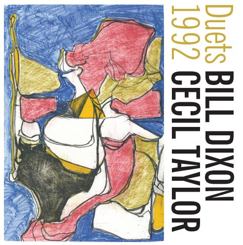 BILL DIXON - Bill Dixon & Cecil Taylor : Duets 1992 cover