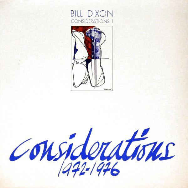 BILL DIXON - Considerations 1 cover