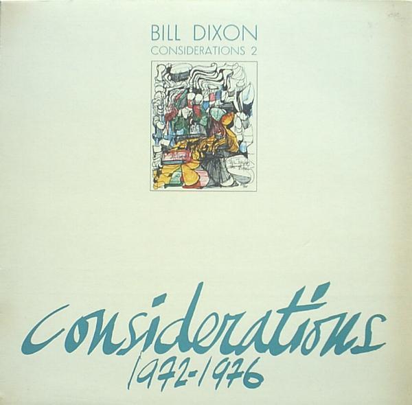 BILL DIXON - Considerations 2 cover