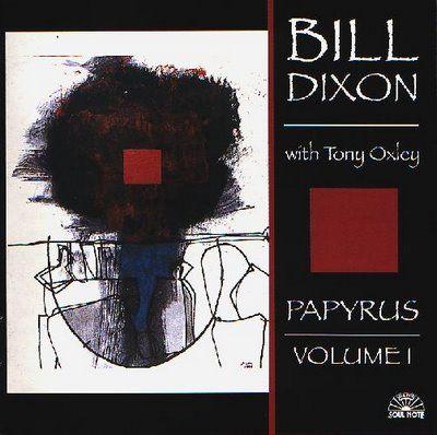 BILL DIXON - Papyrus Vol. 1 cover