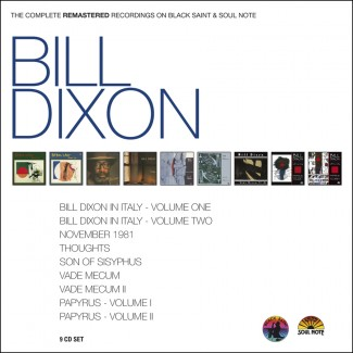 BILL DIXON - The Complete Remastered Recordings on Black Saint & Soul Note cover