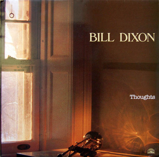 BILL DIXON - Thoughts cover