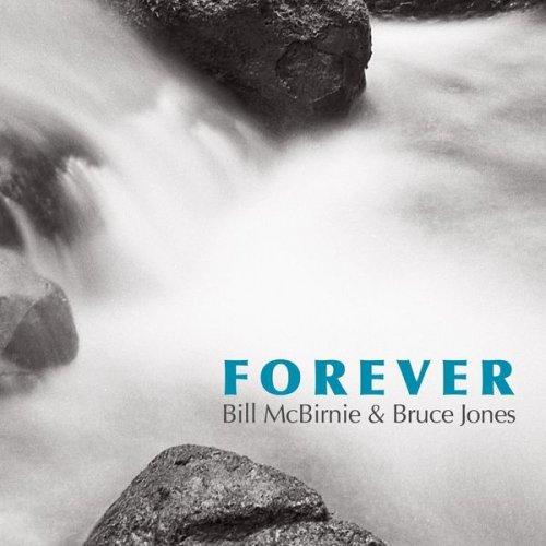 BILL MCBIRNIE - Bill McBirnie & Bruce Jones : Forever cover
