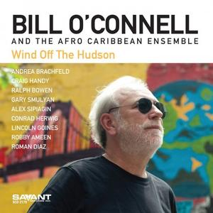 BILL OCONNELL - Bill OConnell & The Afro Caribbean Ensemble : Wind Off the Hudson cover