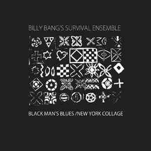 BILLY BANG - Black Man's Blues / New York Collage cover