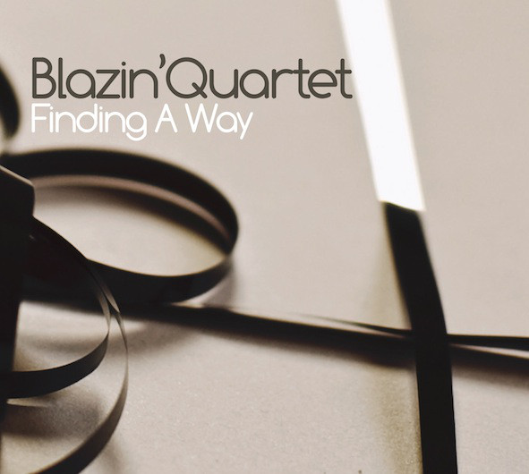 BLAZIN' QUARTET - Finding A Way cover