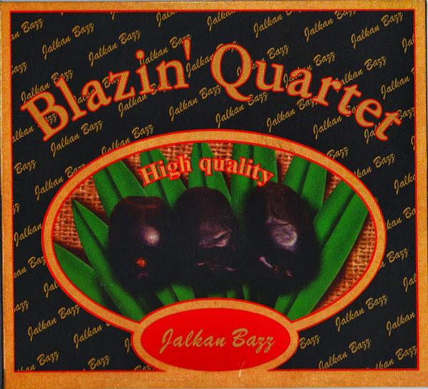 BLAZIN' QUARTET - Jalkan Bazz cover