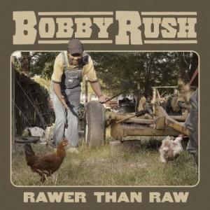 BOBBY RUSH - Rawer Than Raw cover