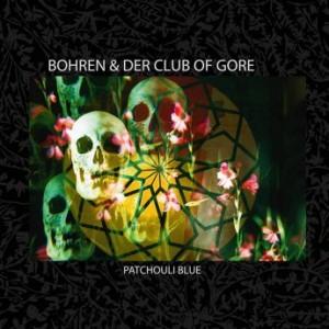 BOHREN & DER CLUB OF GORE - Patchouli Blue cover