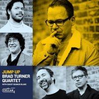 BRAD TURNER - Brad Turner Quartet & Seamus Blake : Jump Up cover