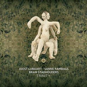 BRAM STADHOUDERS - Bram Stadhouders, Joost Lijbaart & Sanne Rambags : Trinity cover
