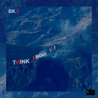 BRIAN KELLOCK - BK3 : Think About It! cover