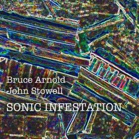 BRUCE ARNOLD - Sonic Infestation cover