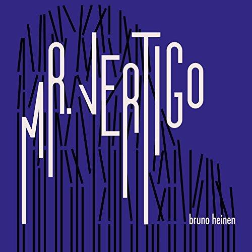 BRUNO HEINEN - Mr. Vertigo cover
