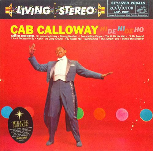 CAB CALLOWAY - Hi De Hi De Ho cover