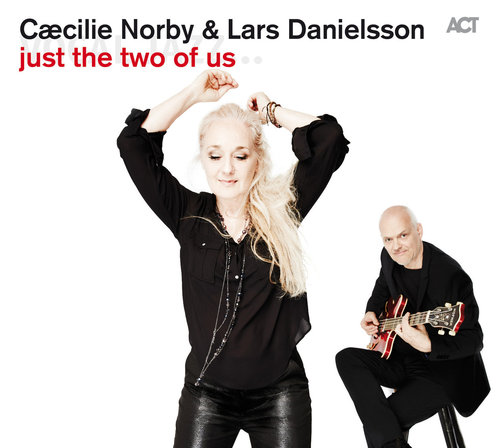 CÆCILIE NORBY - Just the Two of Us (with Lars Danielsson) cover