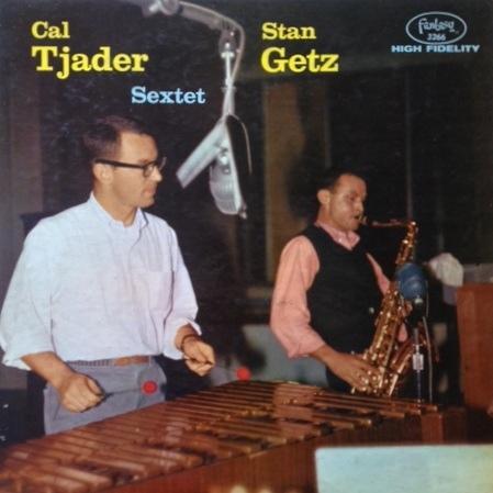 CAL TJADER - Cal Tjader-Stan Getz Sextet cover