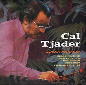 CAL TJADER - Cuban Fantasy cover