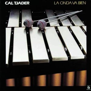 CAL TJADER - La Onda Va Bien cover