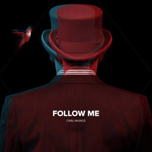 CARLI MUÃ'OZ - Follow Me cover