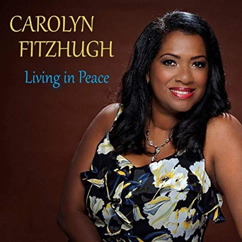 CAROLYN FITZHUGH - Living In Peace cover