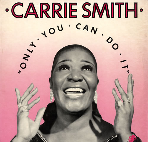 CARRIE SMITH - Only You Can Do It cover