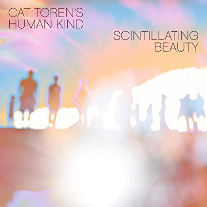 CAT TOREN - Cat Torens Human Kind : Scintillating Beauty cover