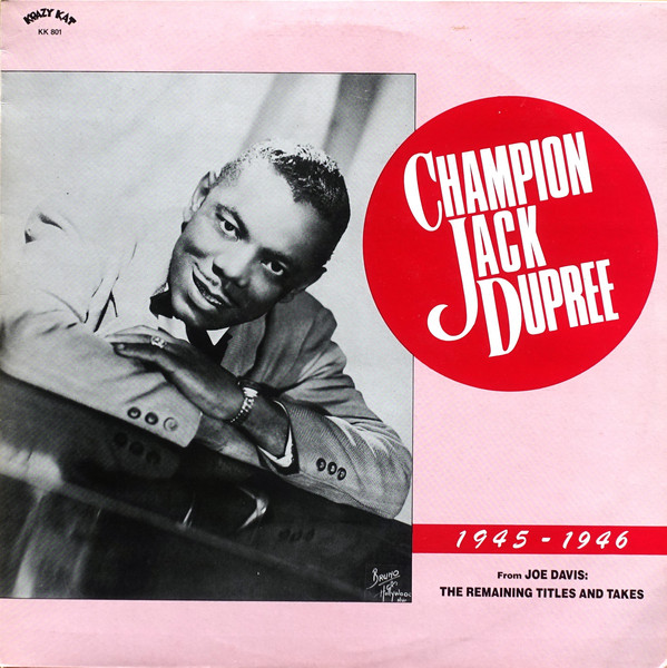 CHAMPION JACK DUPREE - 1945-1946 (From Joe Davis: The Remaining Titles And Takes) cover