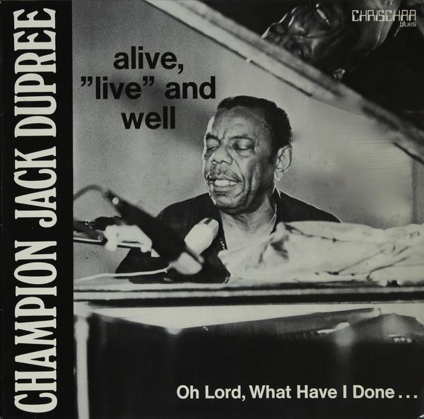 CHAMPION JACK DUPREE - Alive,