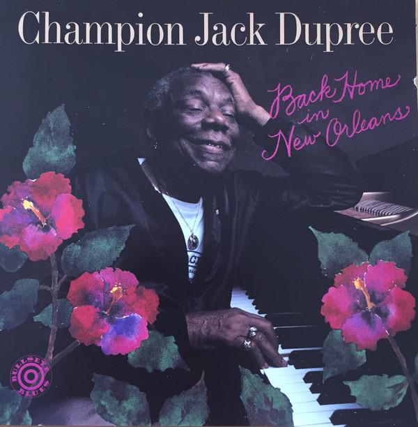 CHAMPION JACK DUPREE - Back Home In New Orleans cover