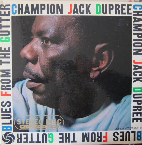 CHAMPION JACK DUPREE - Blues From The Gutter cover