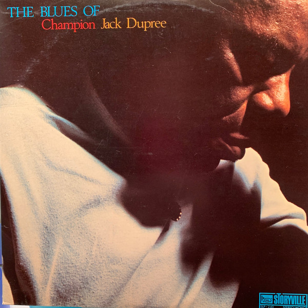 CHAMPION JACK DUPREE - The Blues Of cover