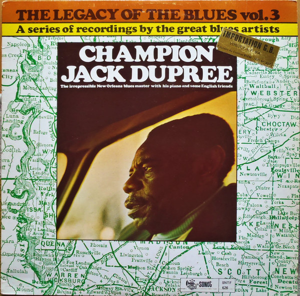 CHAMPION JACK DUPREE - The Legacy Of The Blues Vol. 3 (aka The Legacy Of The Blues Vol. 1 aka The Sonet Blues Story) cover