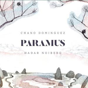 CHANO DOMINGUEZ - Chano Domínguez & Hadar Noiberg : Paramus cover