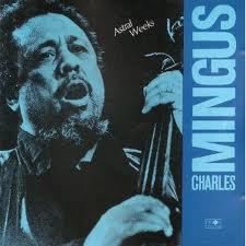 CHARLES MINGUS - Astral Weeks cover