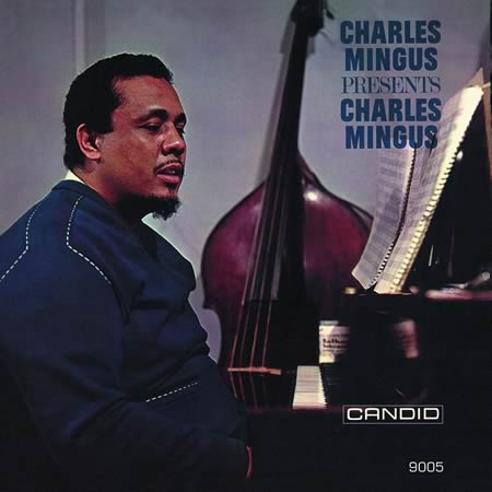 CHARLES MINGUS - Charles Mingus Presents Charles Mingus cover