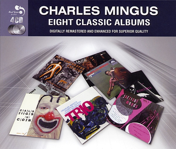 CHARLES MINGUS - Eight Classic Albums cover