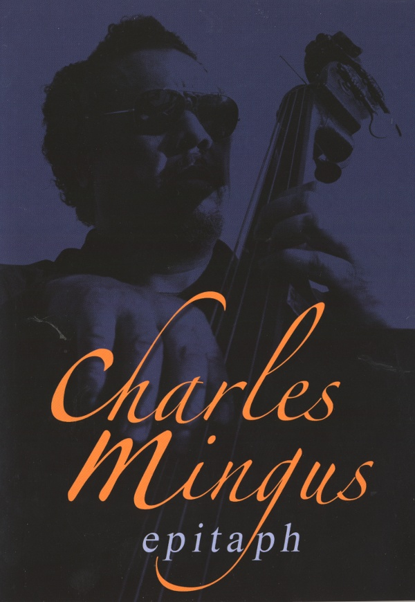 CHARLES MINGUS - Epitaph cover