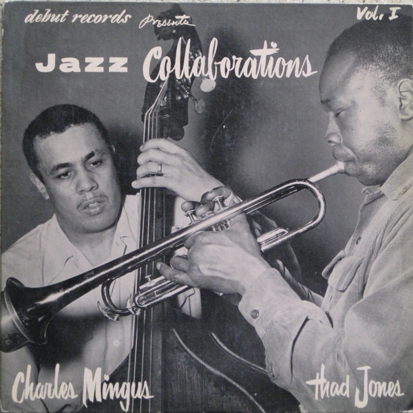 CHARLES MINGUS - Jazz Collaborations, Vol. I cover