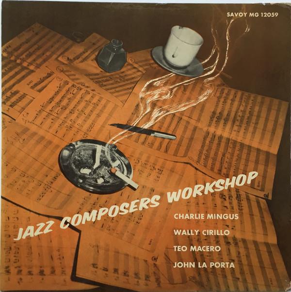 CHARLES MINGUS - Jazz Composers Workshop cover