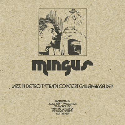 CHARLES MINGUS - Jazz in Detroit/Strata Concert Gallery/46 Selden cover