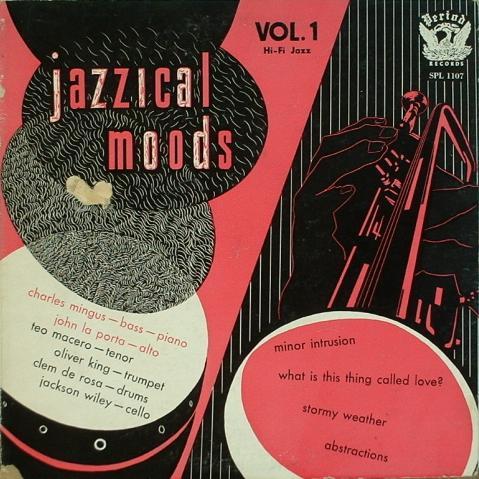 CHARLES MINGUS - Jazzical Moods, Vol. 1 cover