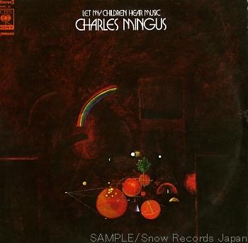 CHARLES MINGUS - Let My Children Hear Music cover