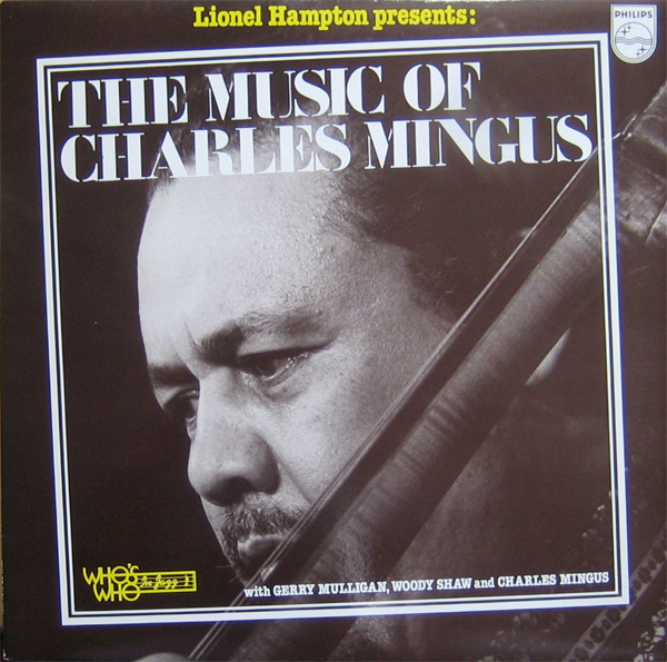 CHARLES MINGUS - Lionel Hampton Presents Charles Mingus (aka His Final Work) cover